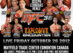"Reminder: MFC 35 ""Explosive Encounter"" live this Friday (Oct 26, 2012) from Edmonton"