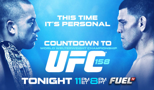 "The Countdown to UFC 158 ""St-Pierre vs. Diaz"" begins tonight on FUEL TV"
