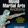 Book Review: Get your copy of Delavier's Mixed Martial Arts Anatomy available now!