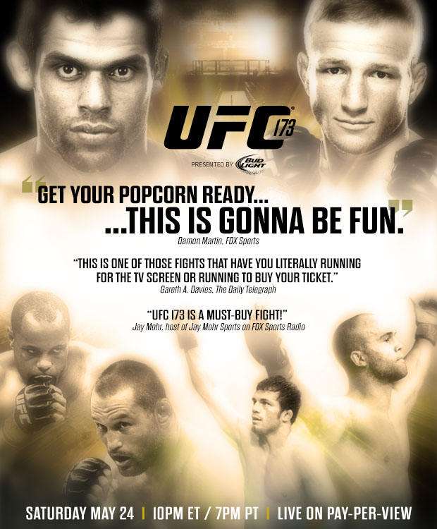 Quick Shot: The Critics Agree – UFC 173 Is A Must For This Weekend