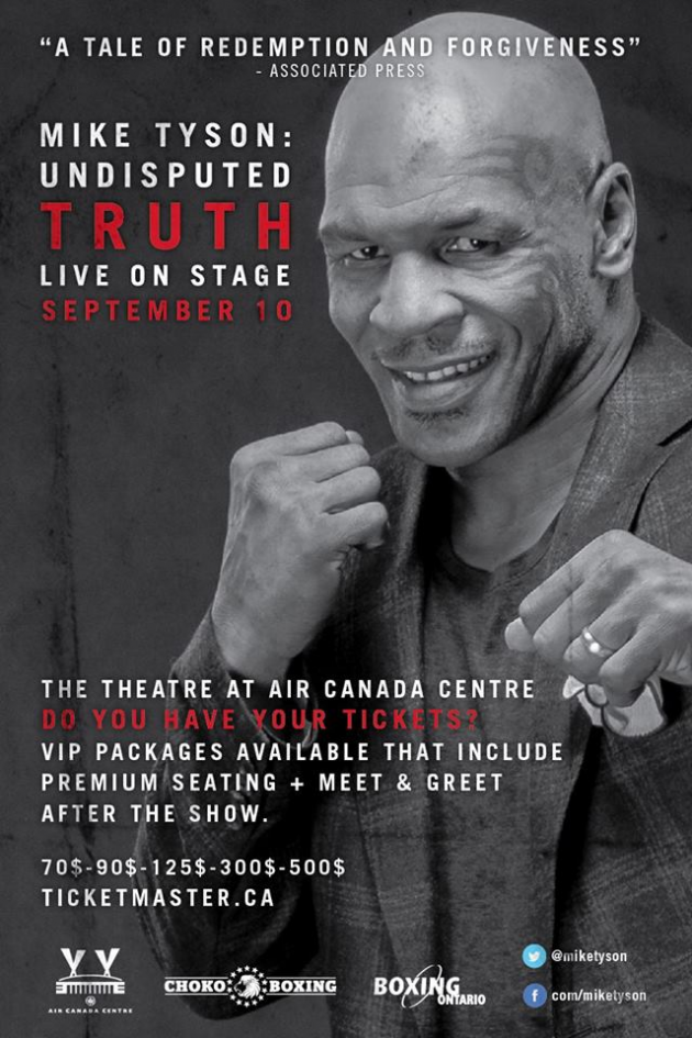 Come see legendary boxer Mike Tyson in Toronto on Sept. 10 at Air Canada Centre