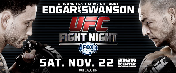 Former champ Frankie Edgar meets Cub Swanson when UFC returns to Austin's Frank Erwin Center on Nov. 22