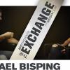 The Exchange featuring UFC middleweight champion Michael Bisping