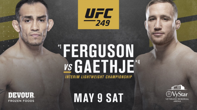 Latest UFC 249 fight card updates for May 9th