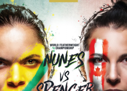 UFC 250 Championship Poster With Female Canadian Standout Felicia Spencer Vs. Amanda Nunes